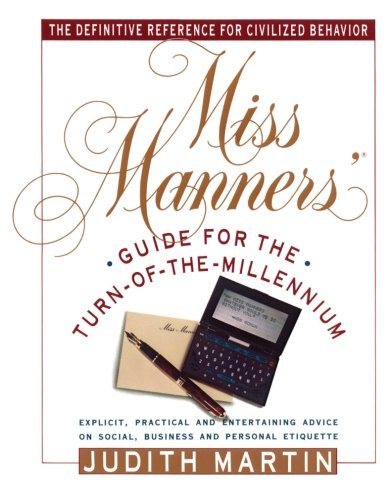 The cover of Miss Manners' Guide for the Turn-Of-The-Millenium